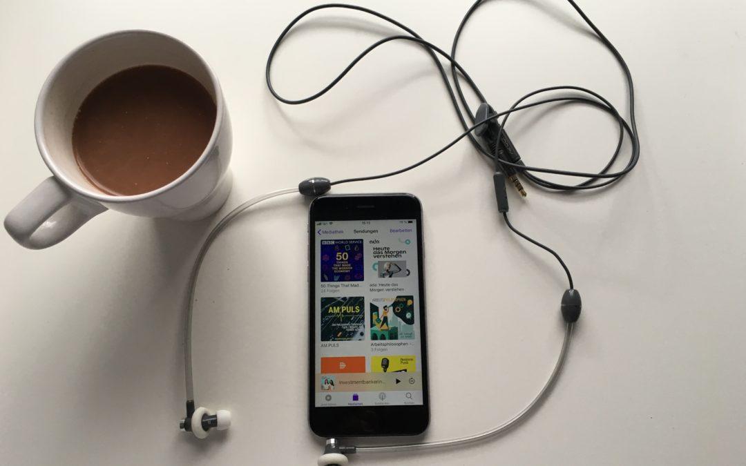 Meine Podcast Empfehlungen – ein Update