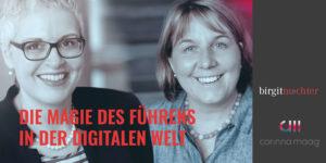 Magie des Führens - Birgit Nüchter und Corinna Maag